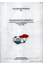 Választási olvasókönyv - Benczéné Dr. Nagy Eszter (szerk.) - Régikönyvek