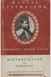 Bocskai István - Benda Kálmán - Régikönyvek