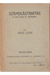 Számolástanítás az elemi iskola IV. osztályában - Bene Lajos - Régikönyvek