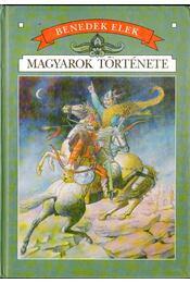 Magyarok története - Benedek Elek - Régikönyvek