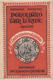 Pokoljáró Tar Lőrinc - Benedek Marcell - Régikönyvek