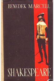 Shakespeare - Benedek Marcell - Régikönyvek