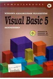 Windows alkalmazások fejlesztése Visual Basic 5 rendszerben - Benkő László, Benkő Tiborné, DR. Tamás Péter, Kuzmina Jekatyerina - Régikönyvek
