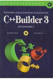 Windows alkalmazások fejlesztése C++ Builder 3 rendszerben - Benkő Tiborné, Benkő László, Kuzmina Jekatyerina, Tamás Péter - Régikönyvek