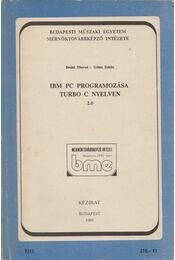 IBM PC programozása Turbo C nyelven - Benkő Tiborné, Urbán Zoltán - Régikönyvek