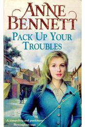 Pack Up Your Troubles - BENNETT, ANNE - Régikönyvek