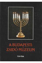 A Budapesti Zsidó Múzeum - Benoschofsky Ilona, Scheiber Sándor - Régikönyvek