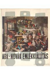Aba-Novák Emlékkiállítás - Bényi László, B. Supka Magdolna - Régikönyvek