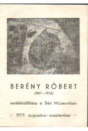 Berény Róbert emlékkiállítása - Szíj Béla - Régikönyvek