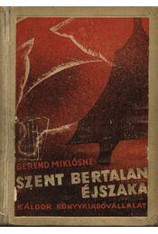 Szent Bertalan éjszaka - Berend Miklósné - Régikönyvek