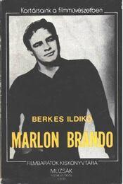 Marlon Brando - Berkes Ildikó - Régikönyvek