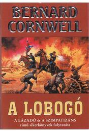 A lobogó - Bernard Cornwell - Régikönyvek
