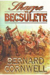 Sharpe becsülete - Bernard Cornwell - Régikönyvek