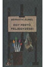 Egy festő feljegyzései - Bernáth Aurél - Régikönyvek