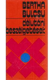 Délutáni beszélgetések - Bertha Bulcsu - Régikönyvek