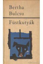 Füstkutyák - Bertha Bulcsu - Régikönyvek