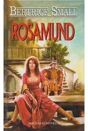 Rosamund - Bertrice Small - Régikönyvek