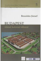 Budapest római katonai táborai - Beszédes József - Régikönyvek