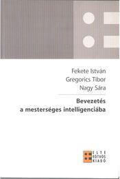 Bevezetés a mesterséges intelligenciába - Gregorics Tibor, Nagy Sára, Fekete István - Régikönyvek