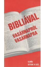 Bibliával vasárnapról vasárnapra - Régikönyvek