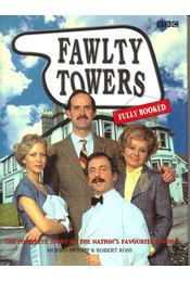Fawlty Towers - The Complete Story of the Nation's Favourite Sitcom - BIRGHT, MORRIS - ROSS, ROBERT - Régikönyvek