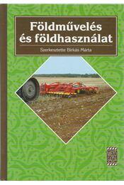 Földművelés és földhasználat - Birkás Márta - Régikönyvek