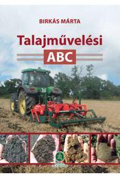 Talajművelési ABC - Birkás Márta - Régikönyvek