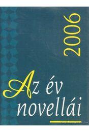 Az év novellái 2006 - Bíró Gergely - Régikönyvek