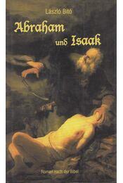 Abraham und Isaak - Bitó László - Régikönyvek