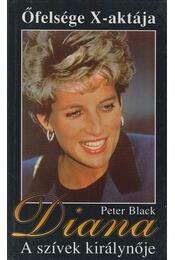 Diana - A szívek királynője - Black, Peter - Régikönyvek