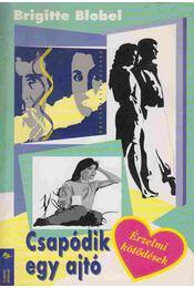 Csapódik egy ajtó - Blobel, Brigitte - Régikönyvek