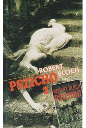 Pszicho 2. - Bloch, Robert - Régikönyvek