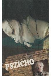 Pszicho - Bloch, Robert - Régikönyvek