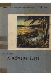 A növény élete - Bluket, N. A. - Régikönyvek