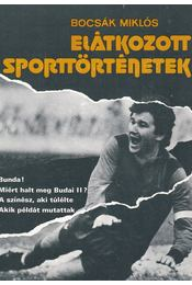 Elátkozott sporttörténetek - Bocsák Miklós - Régikönyvek