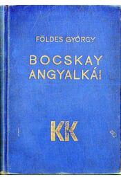 Bocskay angyalkái - Földes György - Régikönyvek