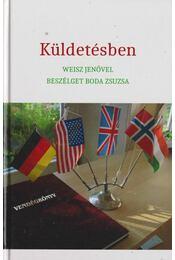 Küldetésben - Boda Zsuzsa - Régikönyvek