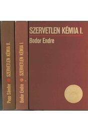 Szervetlen kémia I-II. - Bodor Endre - Régikönyvek