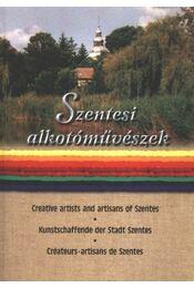 Szentesi alkotóművészek - Bodrits István - Régikönyvek
