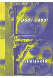 Filmiskola - Bódy Gábor - Régikönyvek
