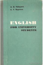 English for University Students - Boganova, G. V., A.G. Yeliseyeva - Régikönyvek