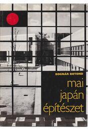 Mai japán építészet - Bognár Botond - Régikönyvek