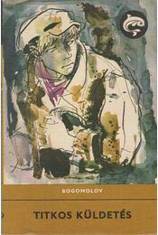 Titkos küldetés - Bogomolov, Vlagyimir O. - Régikönyvek
