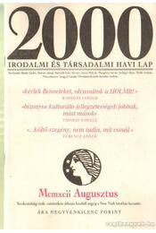 2000 Irodalmi és Társadalmi havi lap MCMXII augusztus - Bojtár Endre-Herner János-Horváth Iván-Lengyel László-Margócsy István-Szilágyi Ákos-Török András - Régikönyvek