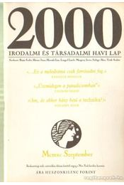 2000 Irodalmi és Társadalmi havi lap MCMXC szeptember - Bojtár Endre-Herner János-Horváth Iván-Lengyel László-Margócsy István-Szilágyi Ákos-Török András - Régikönyvek
