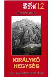 Királykő-hegység - Böjthe Ferenc - Régikönyvek