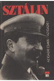 Sztálin - Bokor Pál, N. Sándor László,  Szaniszló Ferenc - Régikönyvek