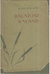 Balatoni kaland - Boldizsár Iván - Régikönyvek