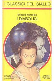 I Diabolici - BOLIEAU-NARCEJAC - Régikönyvek