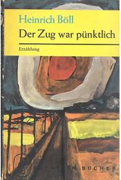 Der Zug war pünktlich - Heinrich Böll - Régikönyvek